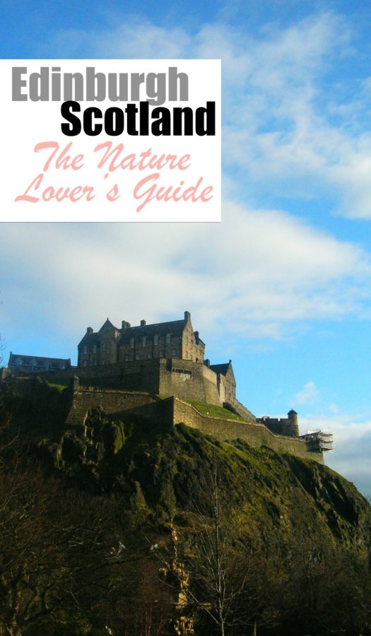 Edinburgh Scotland The Nature Lover's Guide